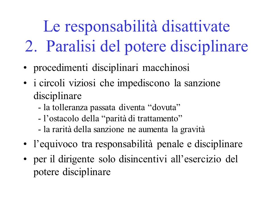 Le responsabilità disattivate 2.