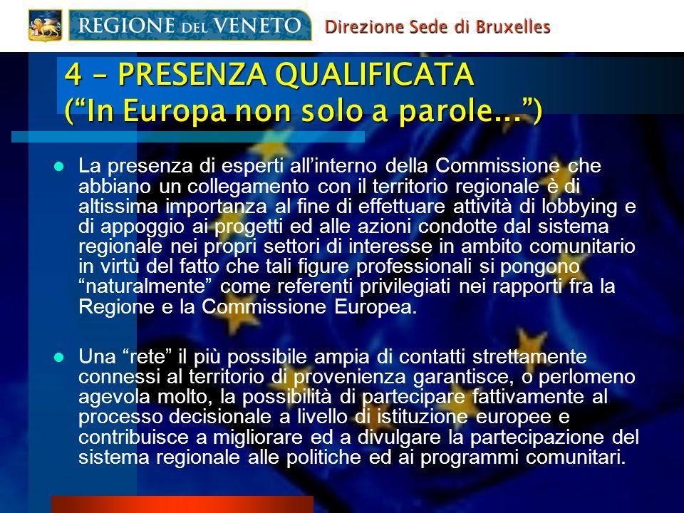 La presenza di esperti allinterno della Commissione che abbiano un collegamento con il territorio regionale è di altissima importanza al fine di effet