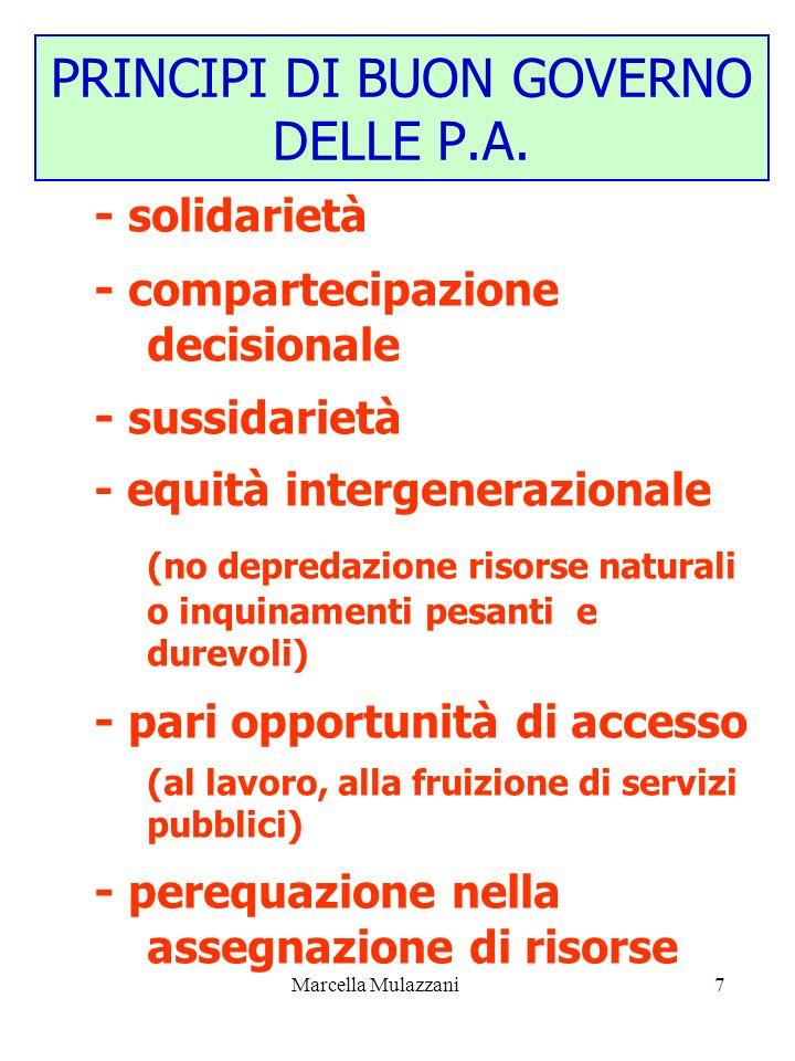 Marcella Mulazzani7 - solidarietà - compartecipazione decisionale - sussidarietà - equità intergenerazionale (no depredazione risorse naturali o inqui