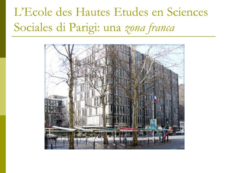 LEcole des Hautes Etudes en Sciences Sociales di Parigi: una zona franca