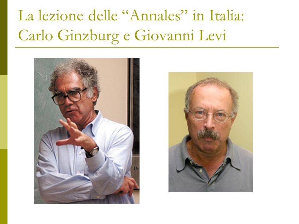 La lezione delle Annales in Italia: Carlo Ginzburg e Giovanni Levi
