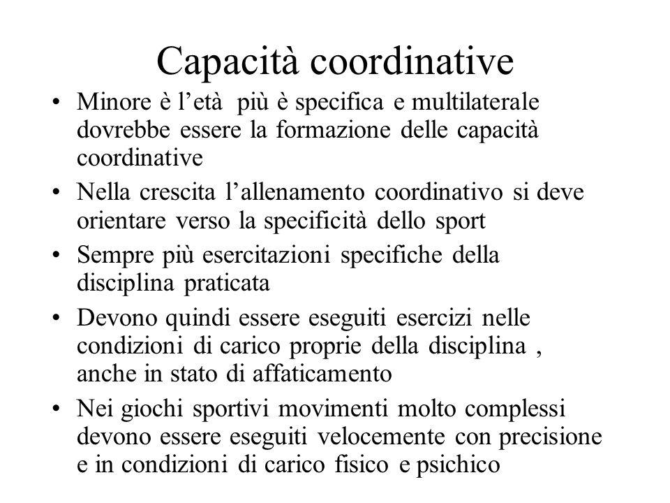 Capacità coordinative Differenze tra le abilità motorie e le capacità coordinative Le prime sono modelli di movimento che si producono sulla base dell