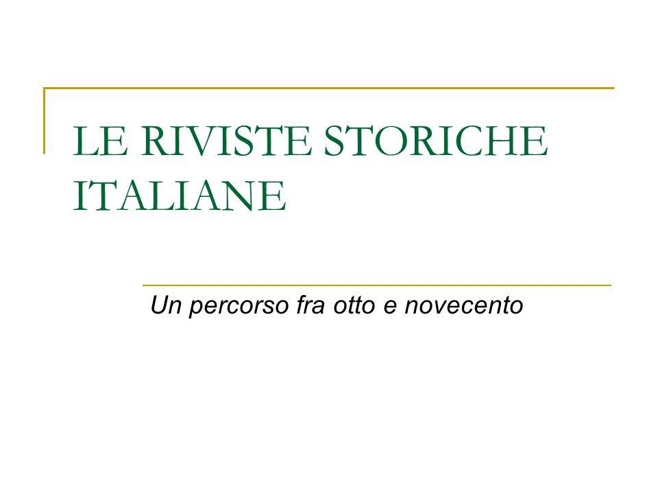 LE RIVISTE STORICHE ITALIANE Un percorso fra otto e novecento