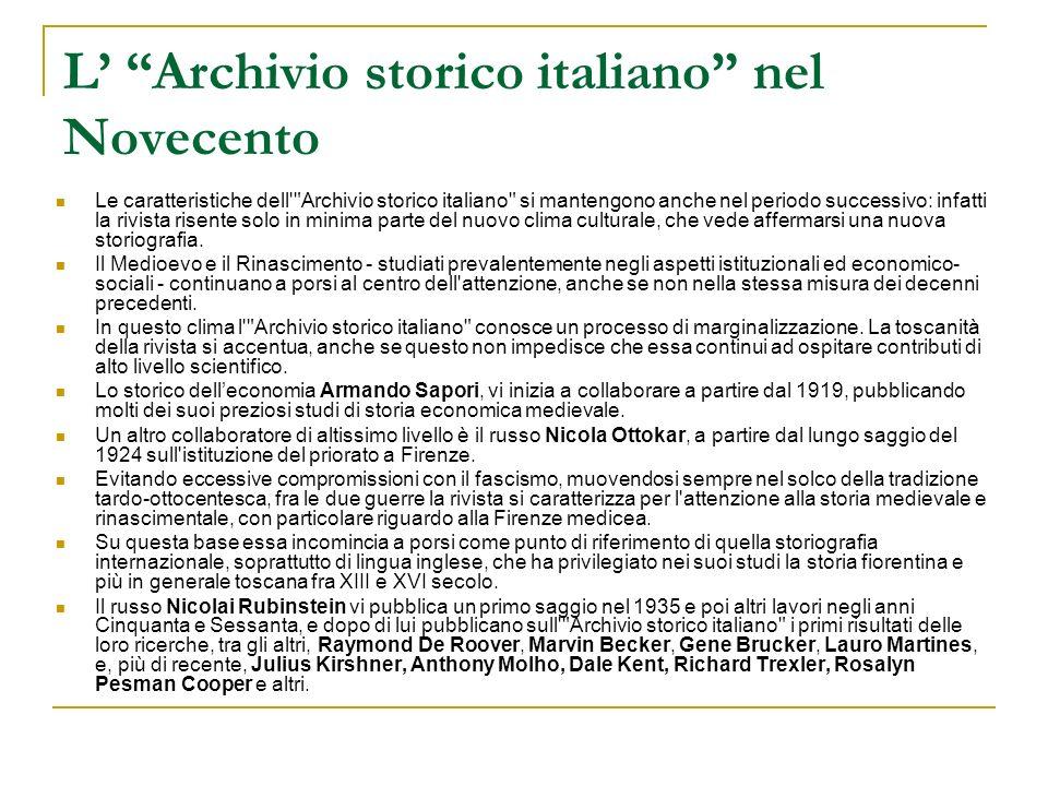 L Archivio storico italiano nel Novecento Le caratteristiche dell'