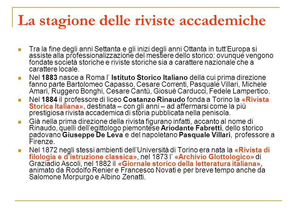 La stagione delle riviste accademiche Tra la fine degli anni Settanta e gli inizi degli anni Ottanta in tuttEuropa si assiste alla professionalizzazio