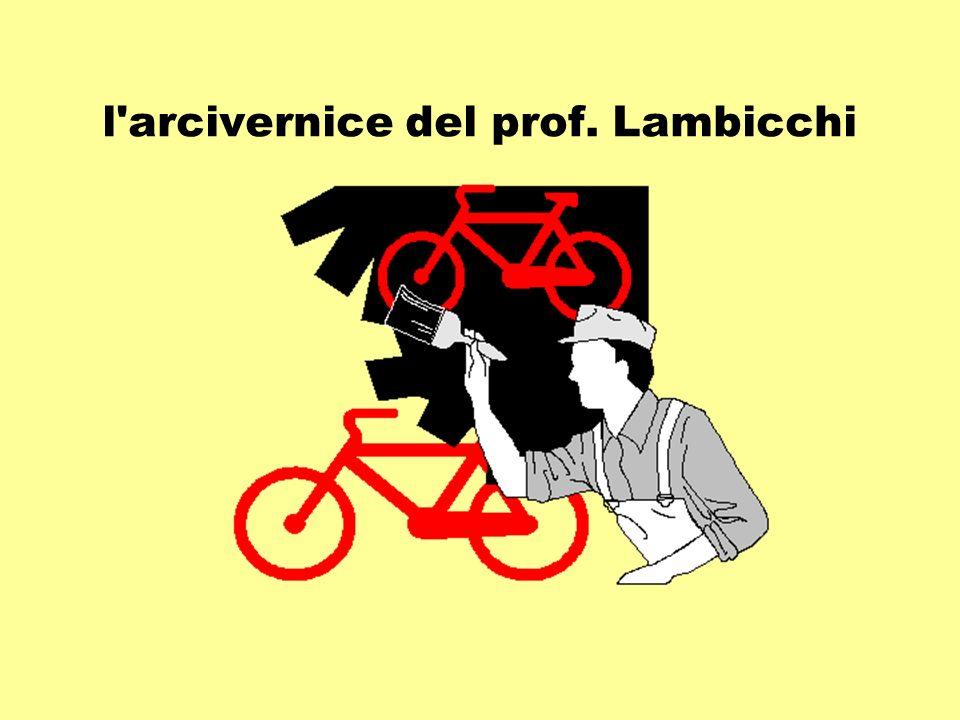 l'arcivernice del prof. Lambicchi