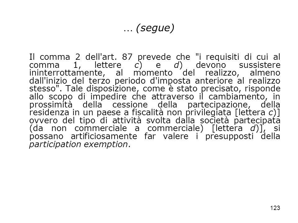 123 … (segue) Il comma 2 dell'art. 87 prevede che