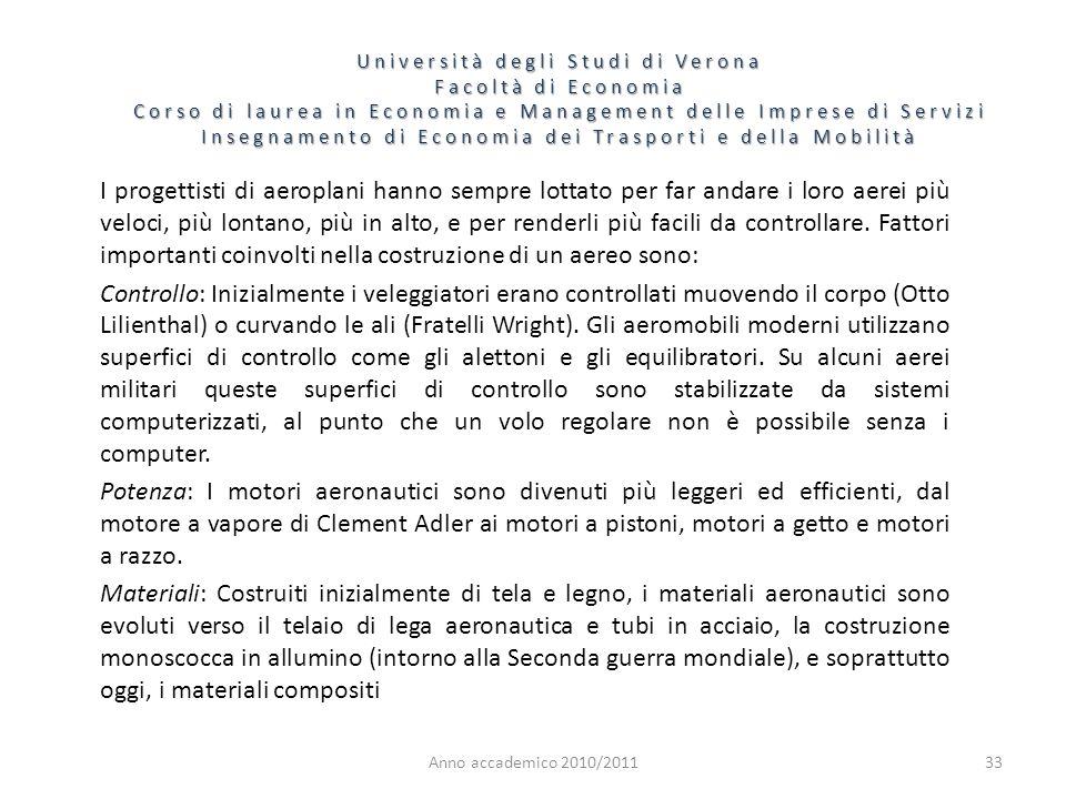 33 Università degli Studi di Verona Facoltà di Economia Corso di laurea in Economia e Management delle Imprese di Servizi Insegnamento di Economia dei