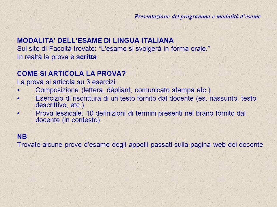 Presentazione del programma e modalità desame COME MI ISCRIVO ALLESAME.