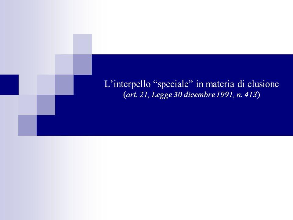Linterpello speciale in materia di elusione (art. 21, Legge 30 dicembre 1991, n. 413)