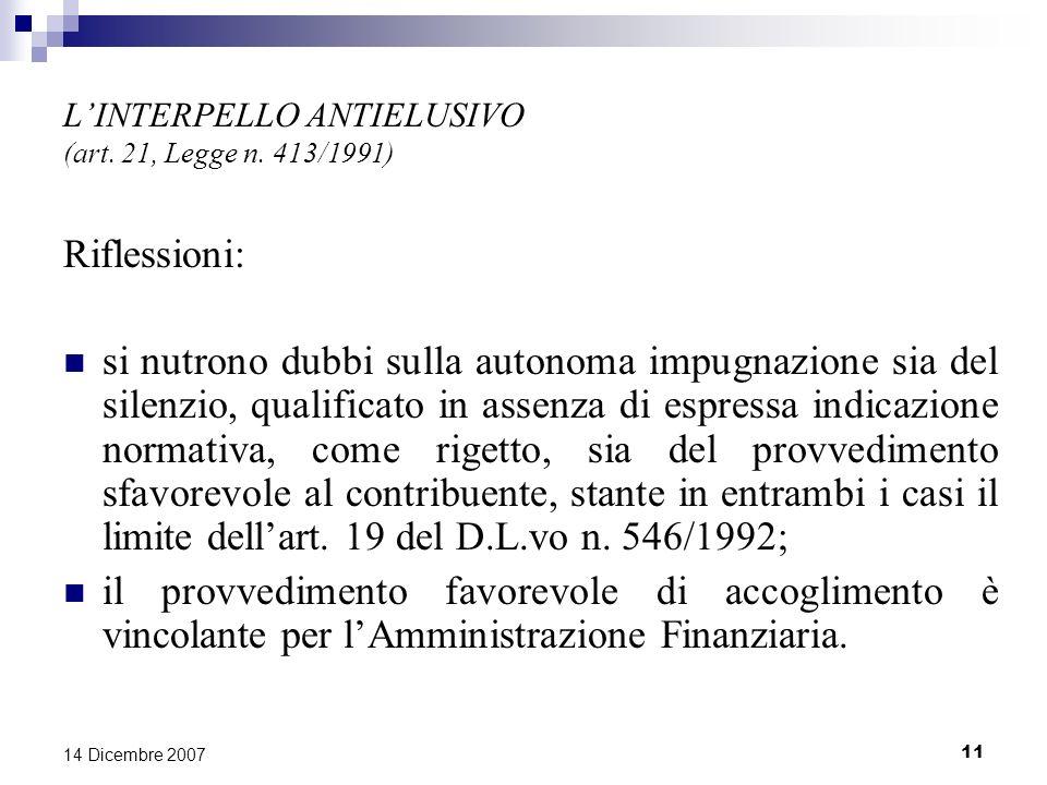 11 14 Dicembre 2007 LINTERPELLO ANTIELUSIVO (art.21, Legge n.
