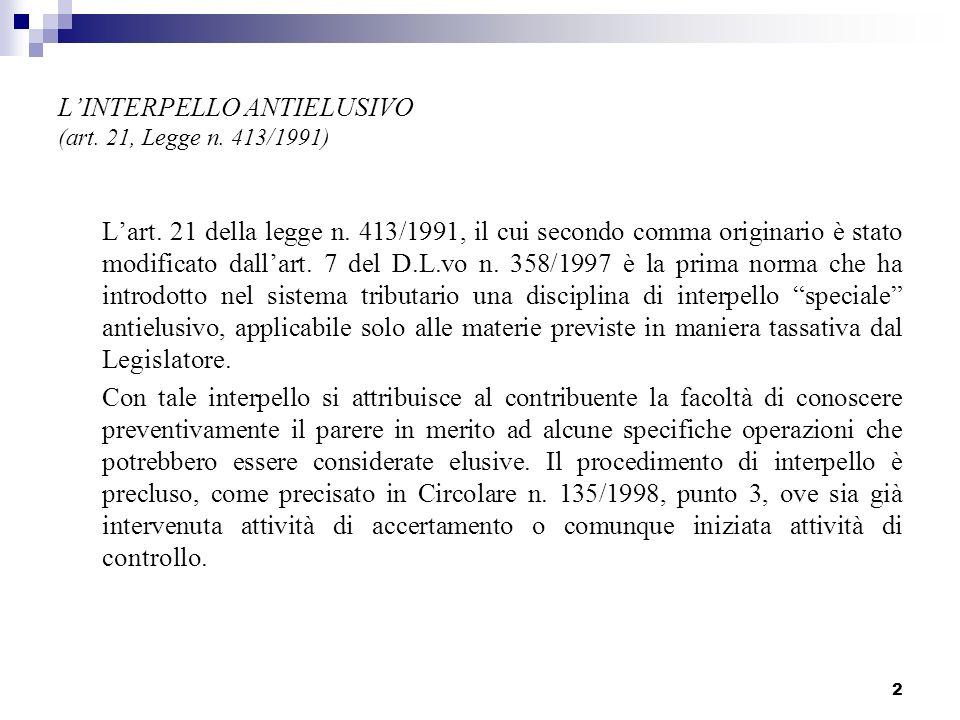 2 LINTERPELLO ANTIELUSIVO (art.21, Legge n. 413/1991) Lart.