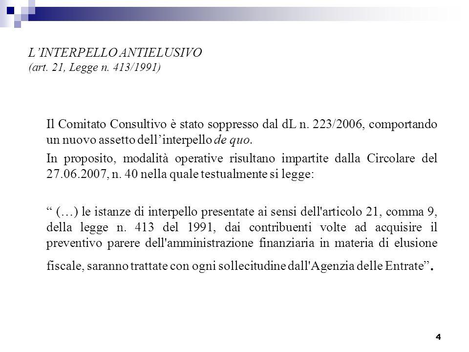 4 LINTERPELLO ANTIELUSIVO (art.21, Legge n.