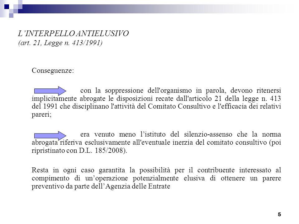 5 LINTERPELLO ANTIELUSIVO (art.21, Legge n.