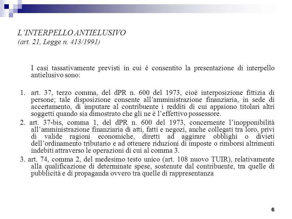 6 LINTERPELLO ANTIELUSIVO (art.21, Legge n.