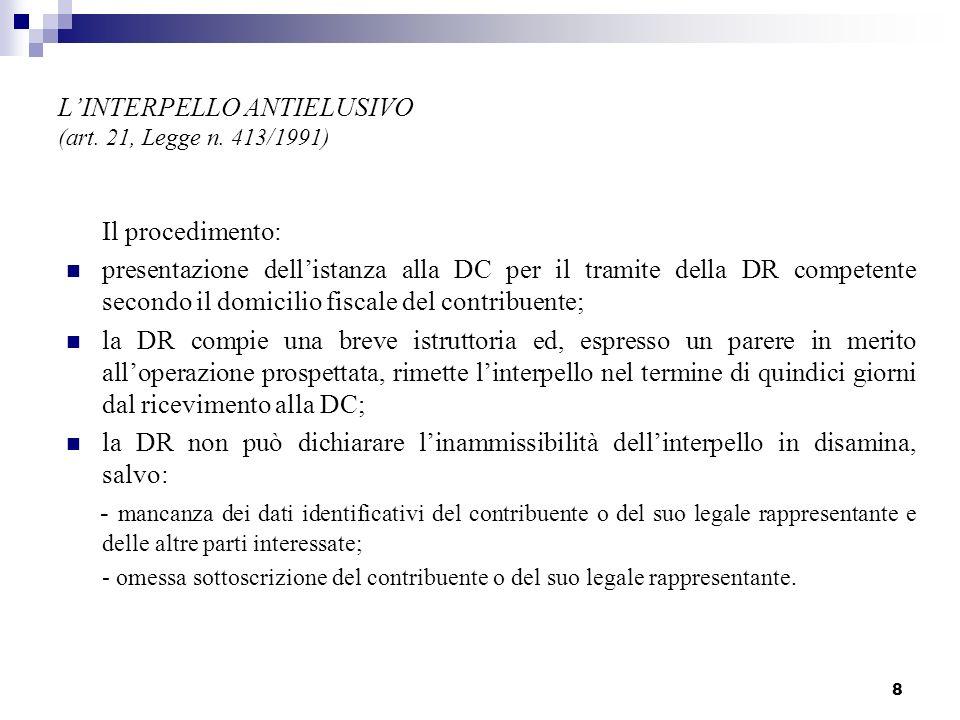 8 LINTERPELLO ANTIELUSIVO (art.21, Legge n.