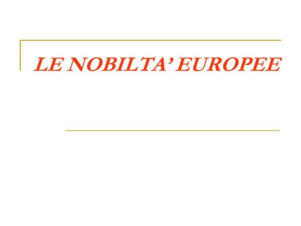 LE NOBILTA EUROPEE