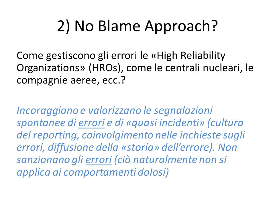 2) No Blame Approach.
