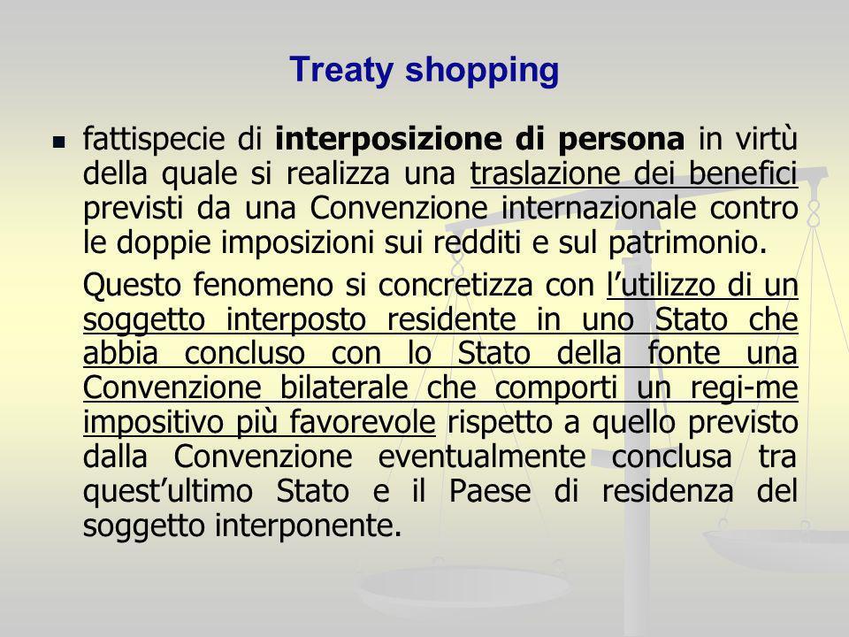 Treaty shopping fattispecie di interposizione di persona in virtù della quale si realizza una traslazione dei benefici previsti da una Convenzione int
