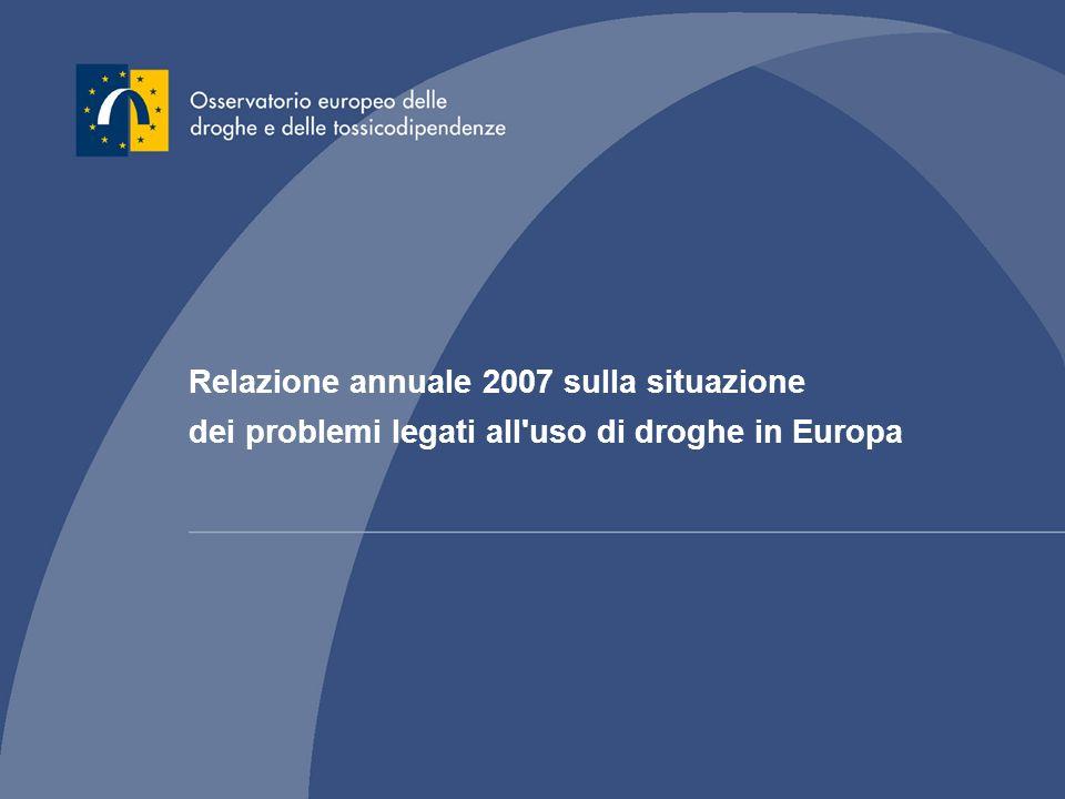 Relazione annuale 2007 sulla situazione dei problemi legati all'uso di droghe in Europa