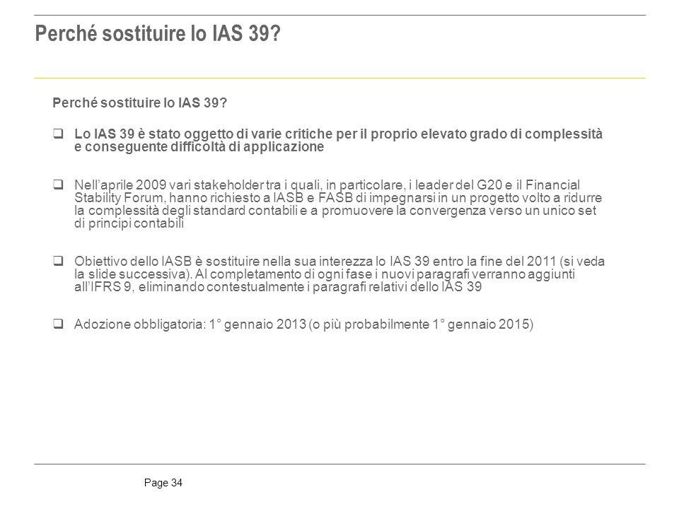 Page 34 Perché sostituire lo IAS 39.