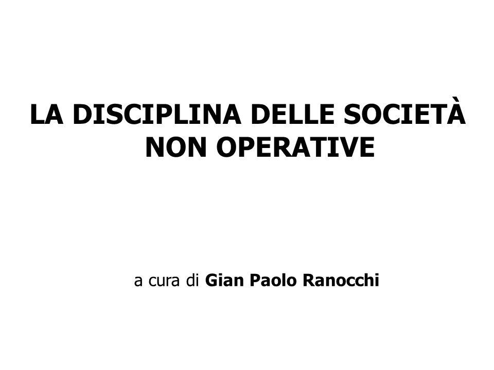 LA DISCIPLINA DELLE SOCIETÀ NON OPERATIVE a cura di Gian Paolo Ranocchi