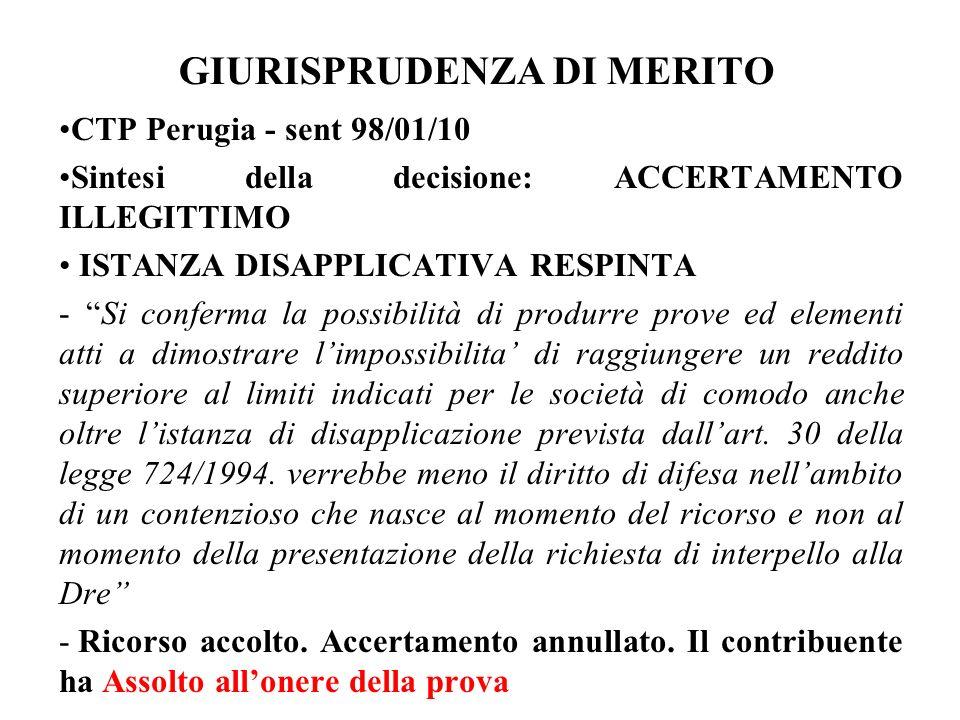 GIURISPRUDENZA DI MERITO CTP Perugia - sent 98/01/10 Sintesi della decisione: ACCERTAMENTO ILLEGITTIMO ISTANZA DISAPPLICATIVA RESPINTA - Si conferma l