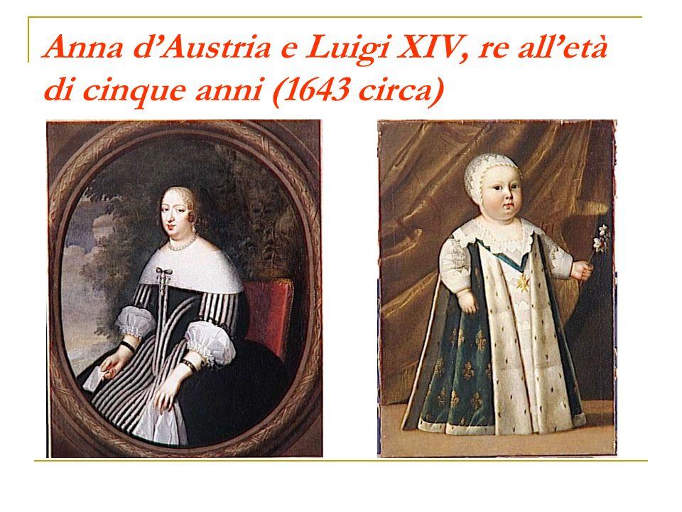 Luigi XIV alletà di quattordici anni (1652 circa) Proclamato sovrano alletà di cinque anni, alla morte del padre, Luigi XIV assume il potere solo dopo la morte del cardinale Mazarino, alla fine del 1661