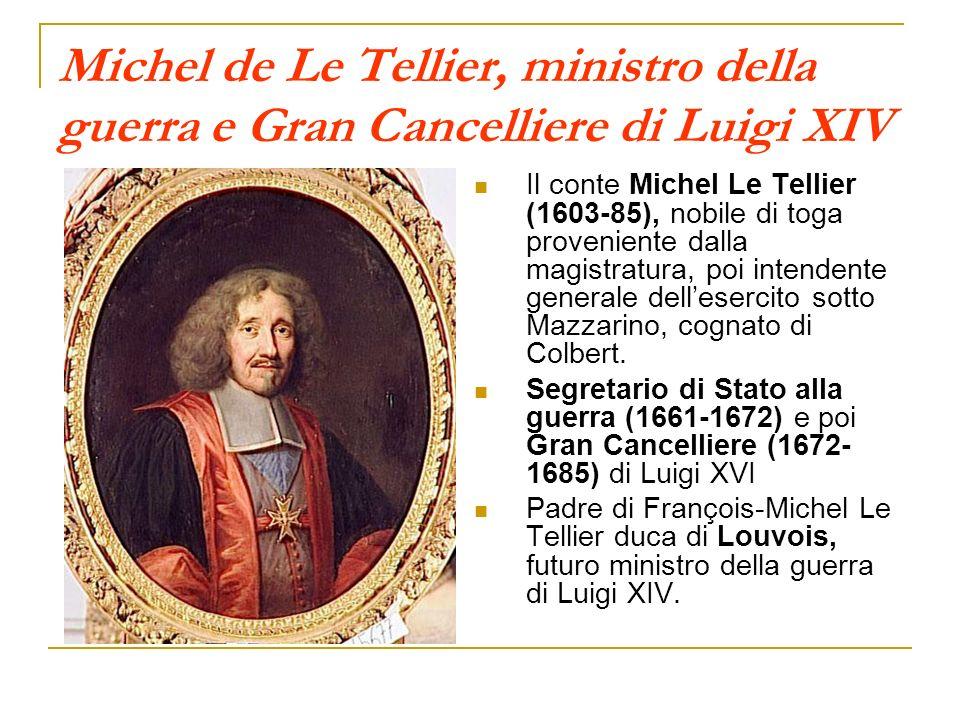 Michel de Le Tellier, ministro della guerra e Gran Cancelliere di Luigi XIV Il conte Michel Le Tellier (1603-85), nobile di toga proveniente dalla mag