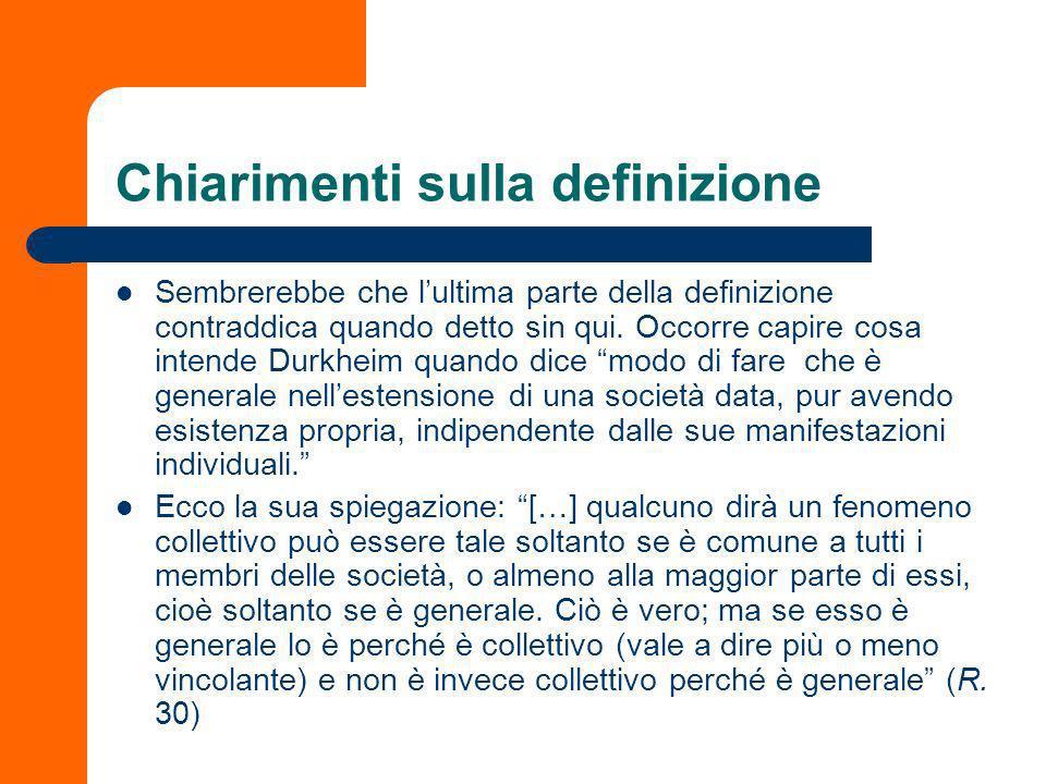 Due forme esplicative: funzione e causa Allinterno di ciascun tipo sociale sarà possibile individuare la funzione specifica dei fatti sociali.