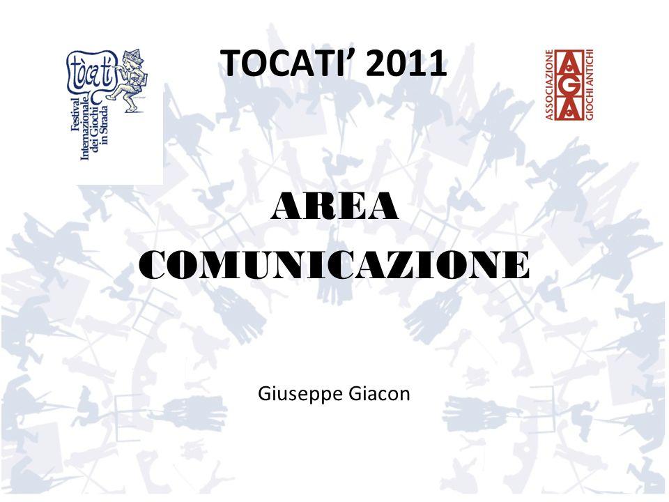 TOCATI 2011 AREA COMUNICAZIONE Giuseppe Giacon