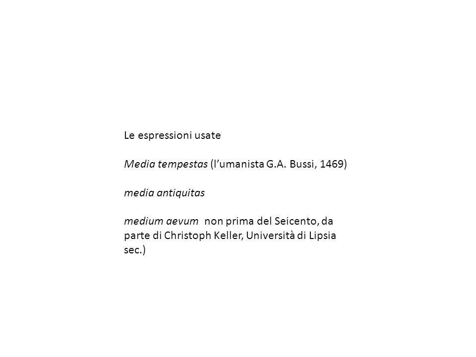 Le espressioni usate Media tempestas (lumanista G.A.