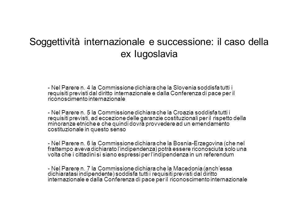 Soggettività internazionale e successione: il caso della ex Iugoslavia - Nel Parere n.