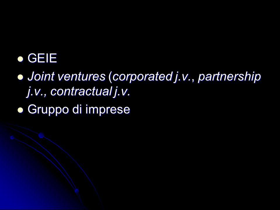 GEIE GEIE Joint ventures (corporated j.v., partnership j.v., contractual j.v. Joint ventures (corporated j.v., partnership j.v., contractual j.v. Grup