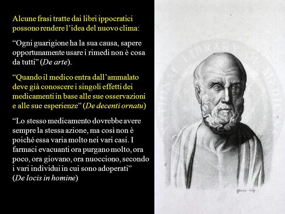 Ippocrate (460-377 a.C.), nato nellisola di Cos sede del tempio di Esculapio (il dio della Medicina), è noto come il padre della medicina. Il suo ruol