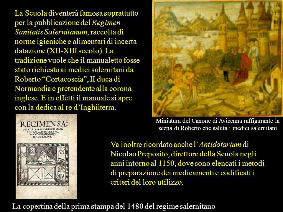 La Scuola Medica Salernitana nasce sotto linflusso sia della medicina monastica sia della tradizione medica araba. Fondata nel IX secolo (ma secondo a