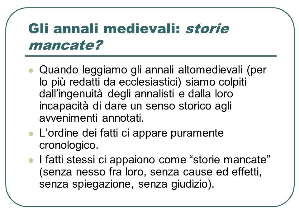 Gli annali medievali: storie mancate.