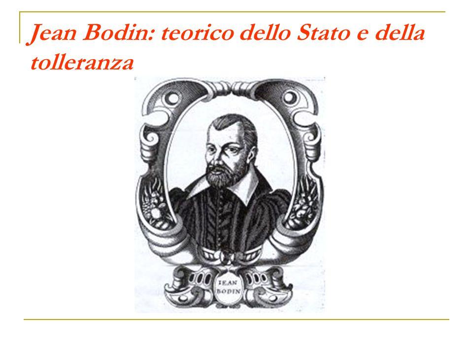 Jean Bodin: teorico dello Stato e della tolleranza