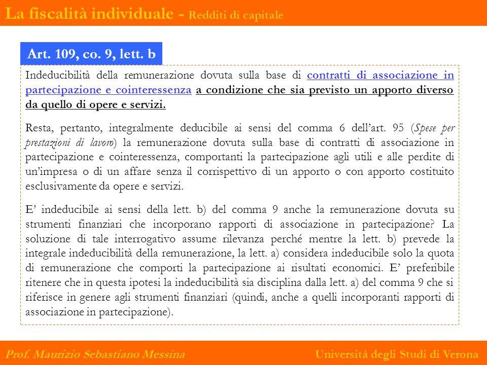 Art. 109, comma 9, lett. b) Indeducibilità della remunerazione dovuta sulla base di contratti di associazione in partecipazione e cointeressenza a con