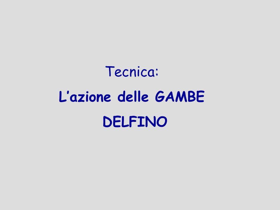 Tecnica: Lazione delle GAMBE DELFINO