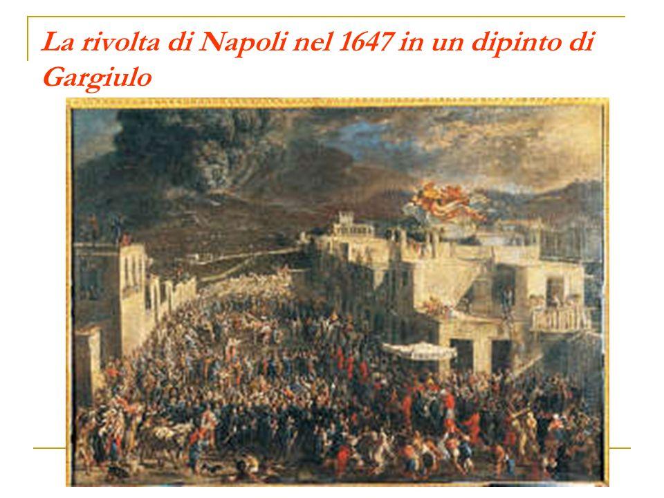 La rivolta di Napoli nel 1647 in un dipinto di Gargiulo