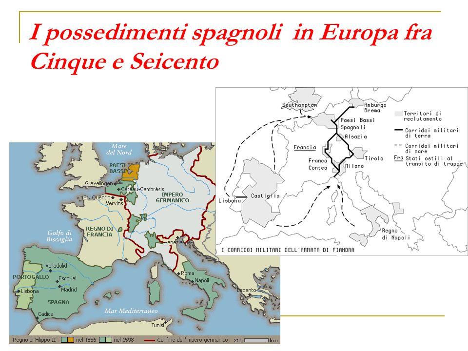 I possedimenti spagnoli in Europa fra Cinque e Seicento