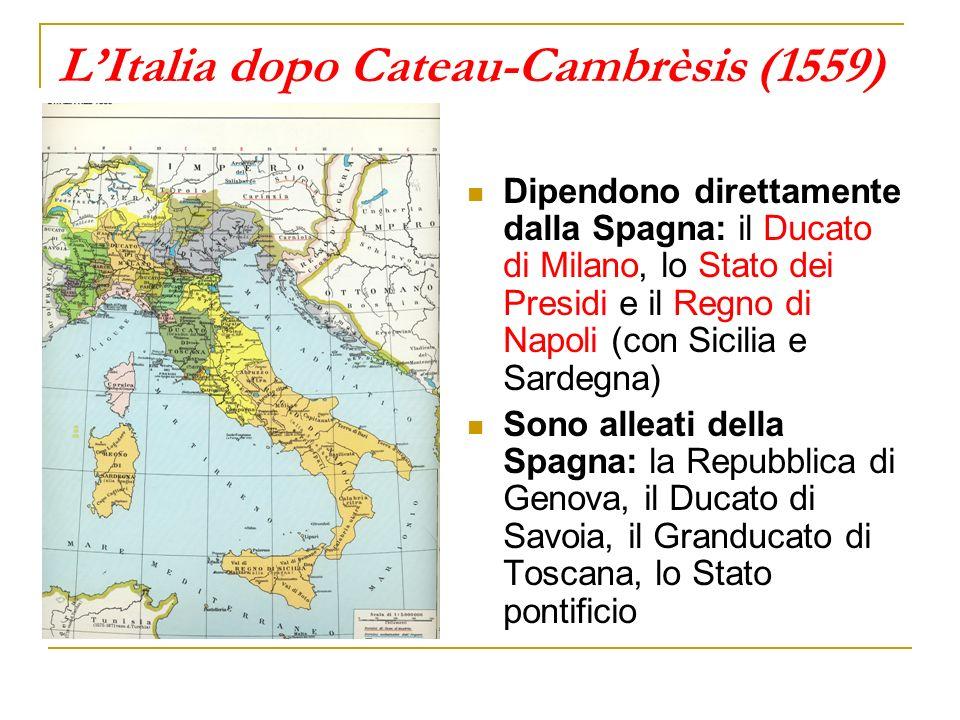 Filippo II e lItalia OBIETTIVI: 1.consolidare legemonia sulla penisola 2.