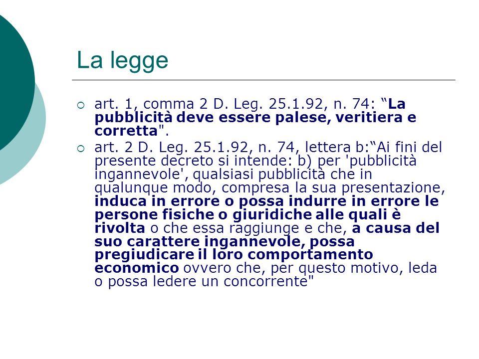 La legge art.1, comma 2 D. Leg. 25.1.92, n.