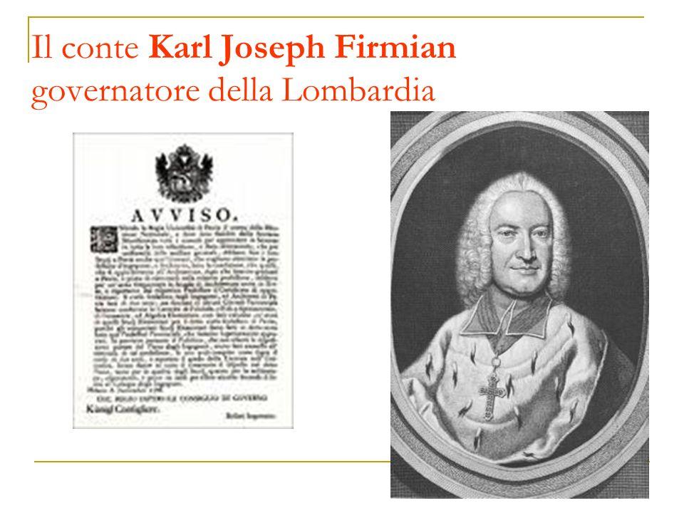 Il conte Karl Joseph Firmian governatore della Lombardia