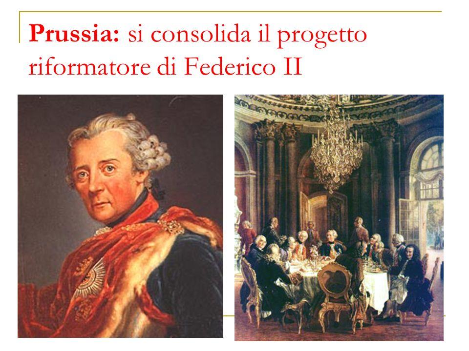 Prussia: si consolida il progetto riformatore di Federico II