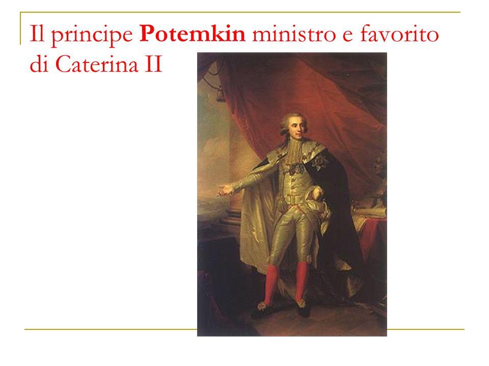 Il principe Potemkin ministro e favorito di Caterina II