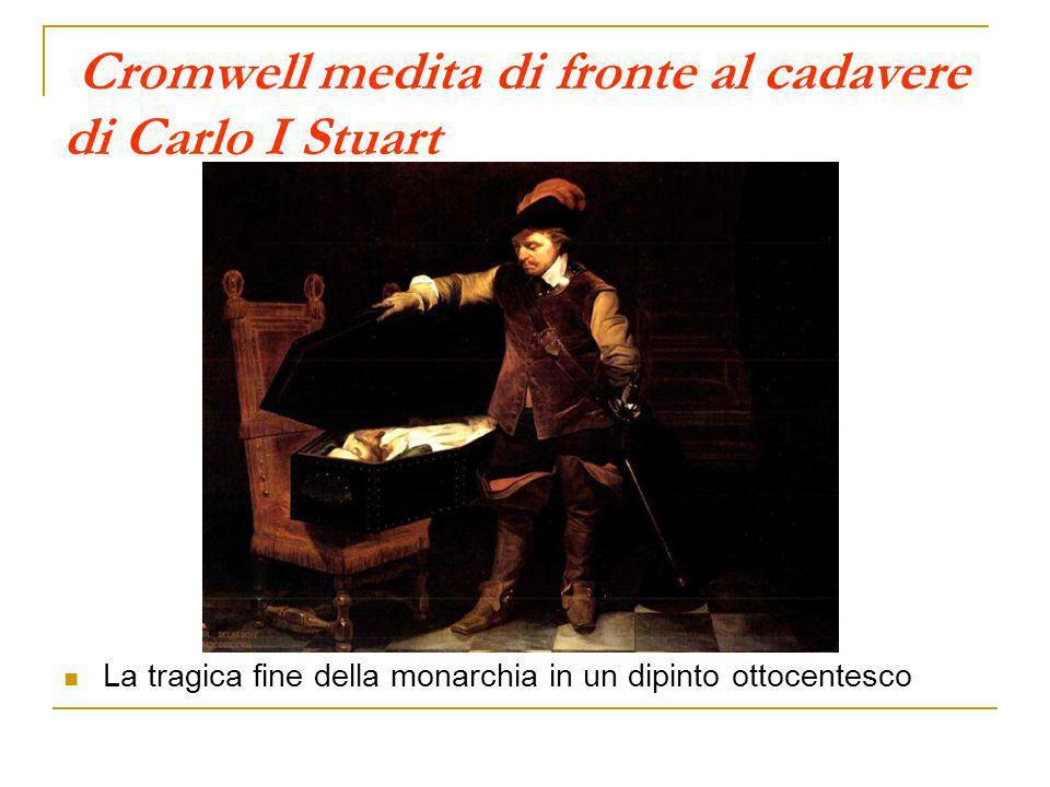 Cromwell medita di fronte al cadavere di Carlo I Stuart La tragica fine della monarchia in un dipinto ottocentesco