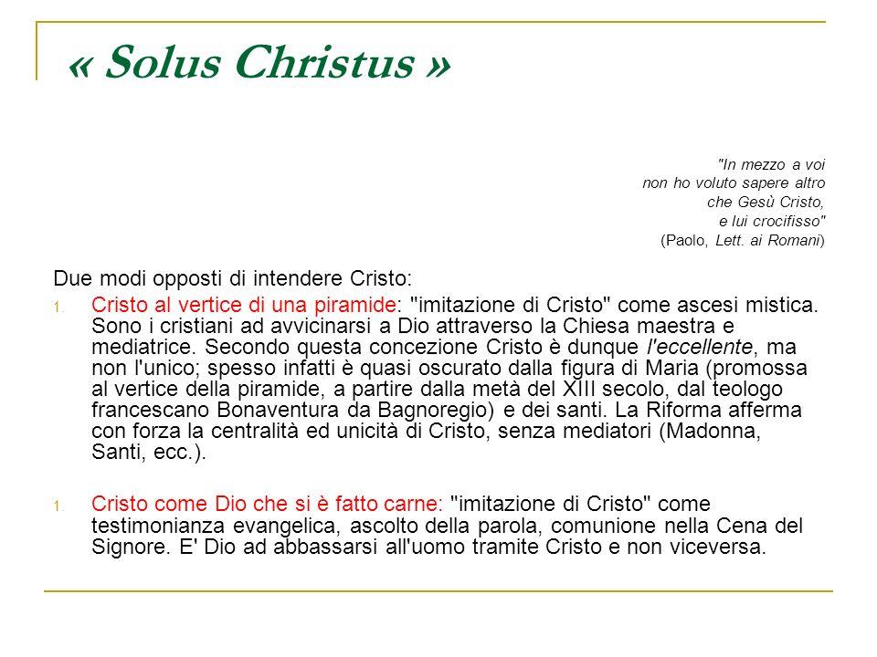 « Solus Christus »