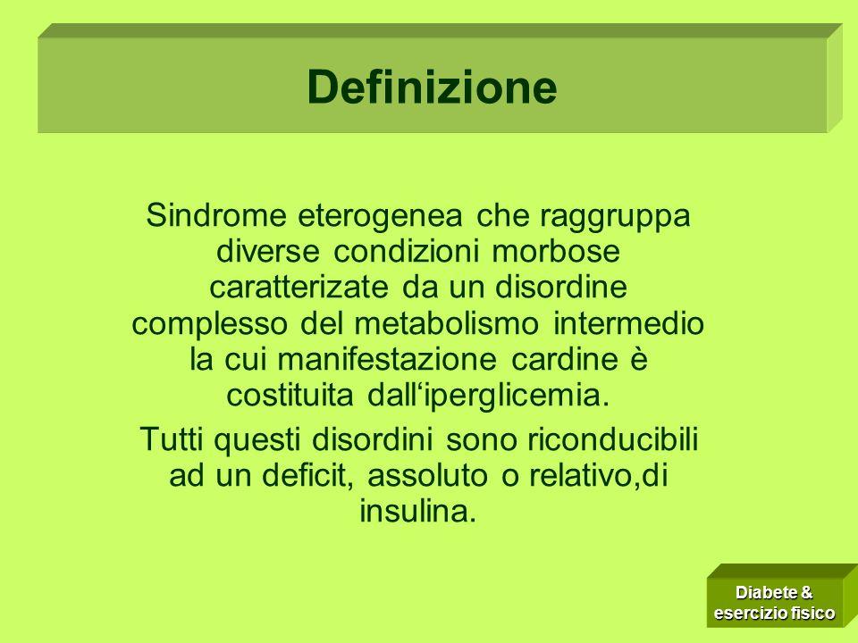 Sindrome eterogenea che raggruppa diverse condizioni morbose caratterizate da un disordine complesso del metabolismo intermedio la cui manifestazione cardine è costituita dalliperglicemia.